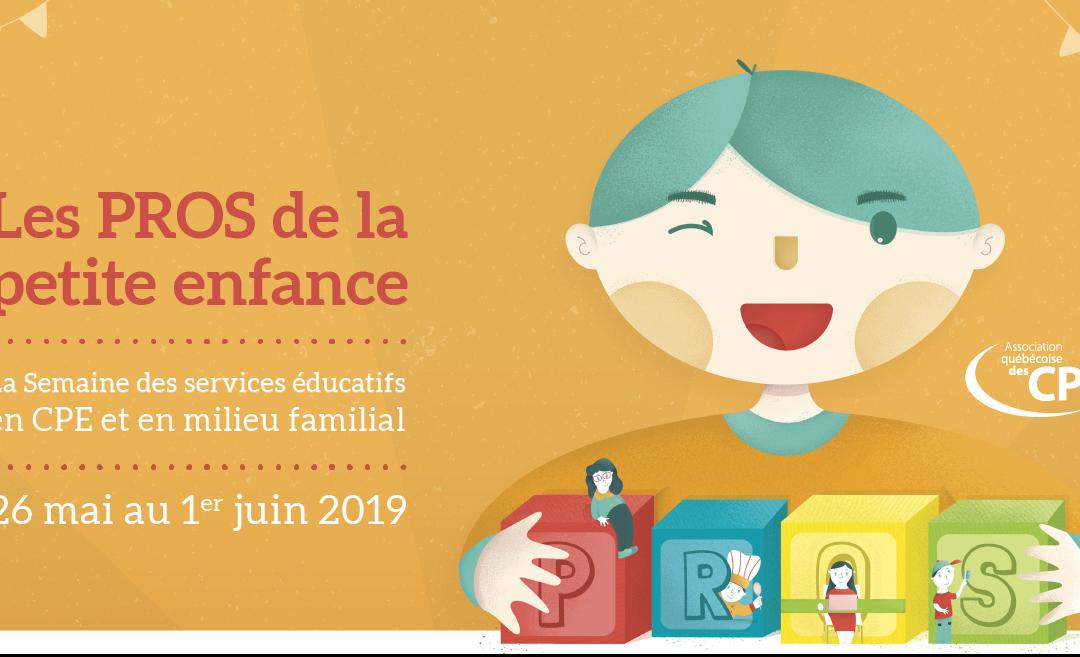 Semaine des Services éducatifs 2019 : Les PROS de la petite enfance