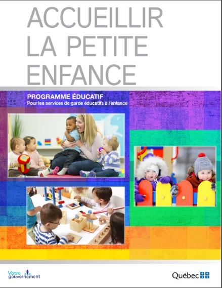 Nouveau Programme éducatif: Accueillir la petite enfance! À voir!